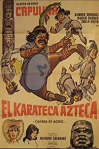 El karateca azteca full movie hd 1080p
