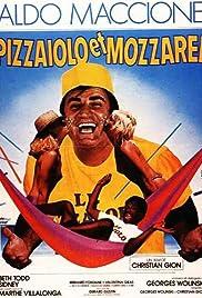 le film pizzaiolo et mozzarel