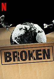 Broken (2019-)