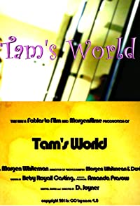 Primary photo for Tam's World