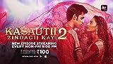 Kasautii Zindagii Kay 2 | Trailer | ALTBalaji | Parth Samthaan | Erica Fernandes