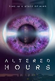 Altered Hours (2018) Full Movie Watch Online thumbnail