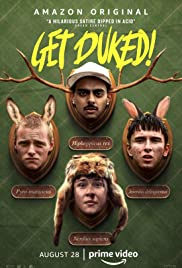 Get Duked! (2019) Boyz in the Wood