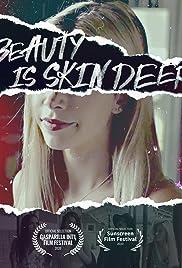 Beauty is Skin Deep (2021)