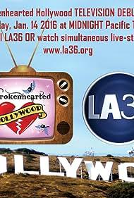 Brokenhearted Hollywood (2016)