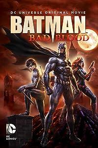 Watch french movies english subtitles online Batman: Bad Blood [420p]