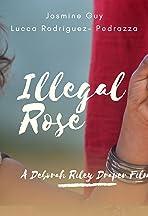 Illegal Rose