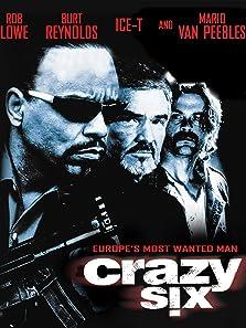 Crazy Six (1997 Video)