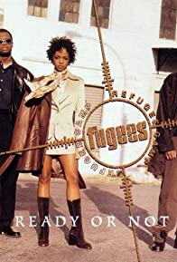 Primary photo for Fugees: Ready or Not