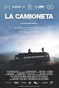 La Camioneta: The Journey of One American School Bus (2012) Poster - Movie Forum, Cast, Reviews