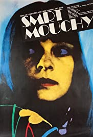 Smrt mouchy(1977) Poster - Movie Forum, Cast, Reviews