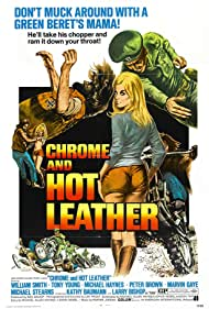 Chrome and Hot Leather (1972) Poster - Movie Forum, Cast, Reviews