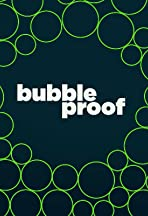 Bubbleproof