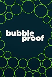 Bubbleproof Poster