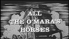 All the O'Mara's Horses