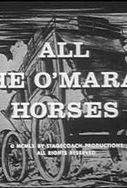 All the O'Mara's Horses Poster