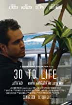 30 to Life