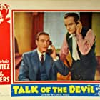 Ricardo Cortez and Sally Eilers in Talk of the Devil (1936)