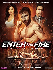 The latest movie downloads for free Enter the Fire  [h.264] [iPad] [BRRip] by Phil Gorn