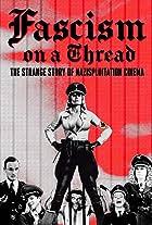 Fascism on a Thread- The Strange Story of Nazisploitation Cinema