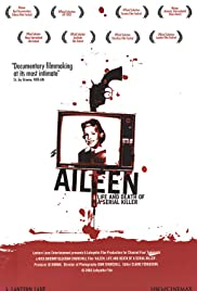 Aileen: Life and Death of a Serial Killer (2003) Poster - Movie Forum, Cast, Reviews