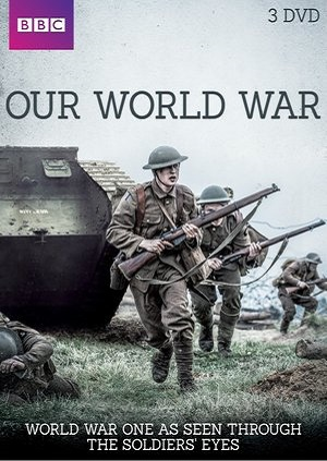 Our World War (TV Mini-Series 2014– ) - IMDb