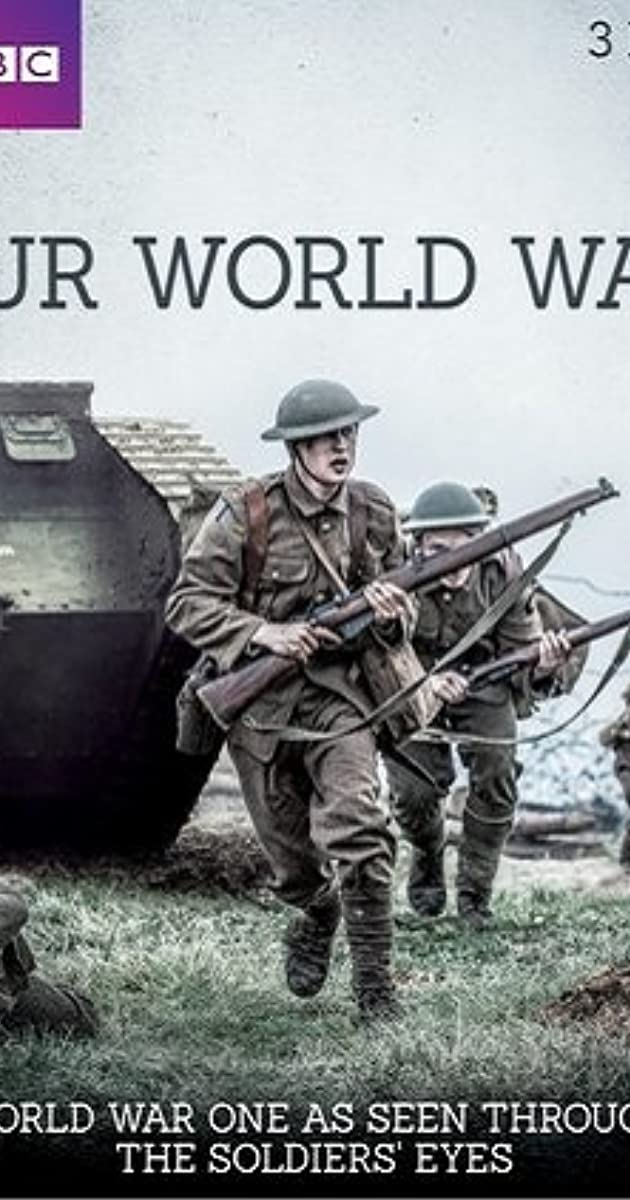 image poster from imdb - Our World War (2014) • TVSeries