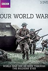Primary photo for Our World War