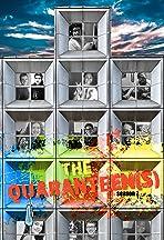 The Quaran-Teen(s)