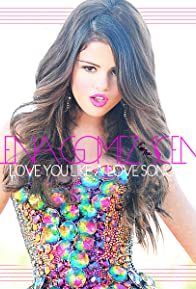 Primary photo for Selena Gomez & the Scene: Love You Like a Love Song
