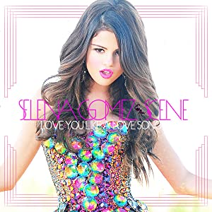 Movie serials free download Selena Gomez & the Scene: Love You Like a Love Song  [hdv] [FullHD] by Georgie Greville, Geremy Jasper USA