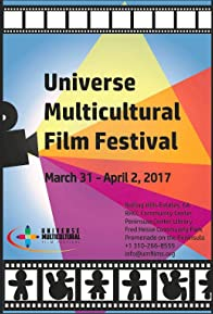 Primary photo for The Universe Multicultural Film Festival in 2017