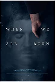 When We Are Born Poster