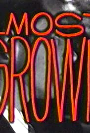 Almost Grown Poster