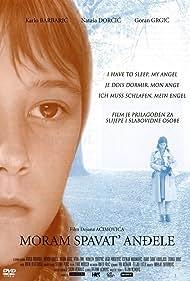 Moram spavat', andjele (2007)