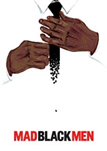Best hd movie downloading site Mad Black Men USA [1280x800]
