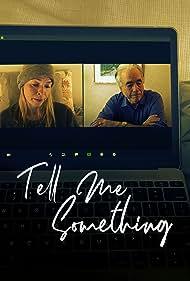 Tell Me Something (2020)