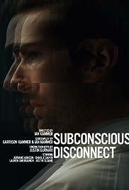 Subconscious Disconnect Poster