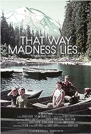 That Way Madness Lies… (2018)