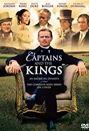 Captains and the Kings Poster - TV Show Forum, Cast, Reviews