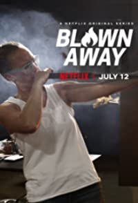 Blown Away Season 1