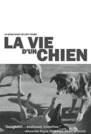 La vie d'un chien Poster