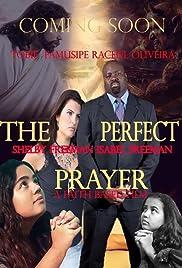 The Perfect Prayer: A Faith Based Film (2018) 720p
