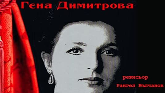 Watch free movie series online Gena Dimitrova Bulgaria [BDRip]