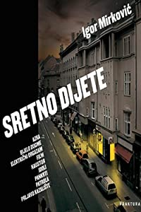 Watch a full movies Sretno dijete [640x360]