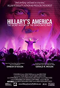 Download movie free online Hillary's America: The Secret History of the Democratic Party [SATRip]