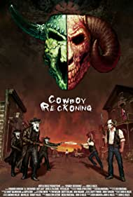 Cowboy Reckoning (2008)