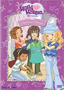 HD movie for pc download Holly Hobbie and Friends: Marvelous Makeover by [720p]