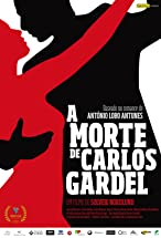 Primary image for A Morte de Carlos Gardel