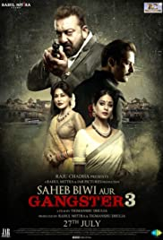 Saheb Biwi Aur Gangster 3 Hindi Full Movie 2018